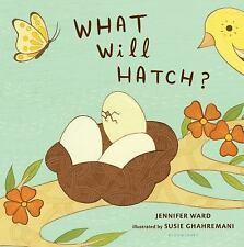 What Will Hatch? by Jennifer Ward (2016, Board Book)