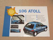 Prospectus PEUGEOT 106 ATOLL 1994 brochure prospekt  car catalogue