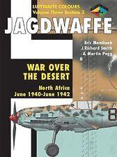 Jagdwaffe: War Over the Desert, North Africa: June 1940 - June 1942 (Luftwaffe