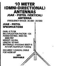 JoGunn Pistol 10 meter Base Antenna
