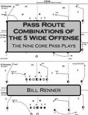 Pass Route Combinations of the 5 Wide Offense : The Nine Core Pass Plays: By ...