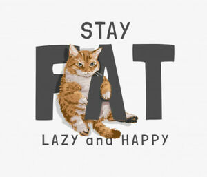 fat lazy happy slogan with fat cat illustration, cat poster, animals poster
