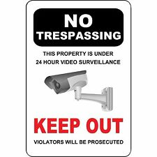 "No Trespassing Sign 24 Hour Video Surveillance - Keep Out - 8"" x 12"" Aluminum"