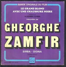LE GRAND BLOND AVEC UNE CHAUSSURE NOIRE BO FILM 45T SP COSMA ZAMFIR BLIER DARC