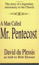 SIGNED - A Man Called Mr. Pentecost by Bob Slosser and David DuPlessis Very Good