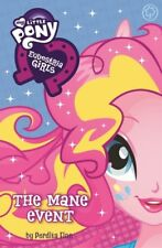 My Little Pony Equestria Girls: The Mane Event (Paperback) [NEW] 2017