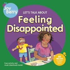 Let's Talk About Feeling Disappointed - Berry, Joy Wilt/ Smith, Maggie (ILT)