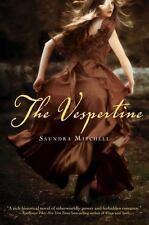 The Vespertine by Saundra Mitchell (2012, Paperback)