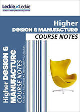 CfE Higher Design and Manufacture Course Notes by Kirsty McDermid, Leckie & Leckie, Scott Urquhart, Richard Knox, Stuart McGougan (Paperback, 2017)
