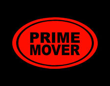 "PRIME MOVER EURO STYLE VINYL DECAL RED 3"" X 5"" MANY COLORS AVAIL JDM"