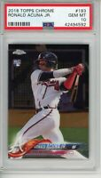 2018 Topps Chrome Ronald Acuna Jr. #193 PSA 10 Rookie RC Atlanta Braves