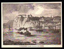 GRAVURE DE 1889  --  LE VILLE DE QUEBEC   VUE PRISE DU SAINT LAURENT   3N503
