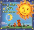 USED (GD) Good Night Sun, Hello Moon by Karen Viola