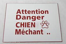 plaque gravée PANNEAU PANCARTE ATTENTION DANGER CHIEN MECHANT FT 150 X 200 MM