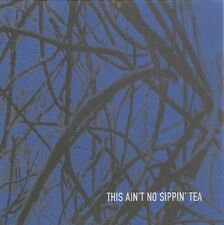This Ain't No Sippin' Tea / Natacha Atlas Buffalo Tom Mercury Rev Grant McLennan