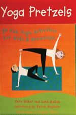 Yoga Pretzels: 50 Fun Yoga Activities for Kids and Grownups (Yoga Cards) by Tara