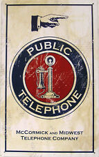Public Telephone McCormick and Midwest Telephone Co. Rustic/Vintage Metal Sign