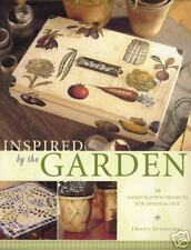 Inspired by the Garden: 16 Projects for Inside & Out  PB by Marie Browning