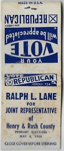 VINTAGE MATCHBOOK COVER RALPH L LANE HENRY $ RUSH COUNTY INDIANA 1954 PRIMARY