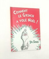 Comment le Grinch a vole Noel! The French Ed. of How the Grinch Stole Christmas