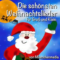 Die schönsten Weihnachtslieder für Groß und Klein