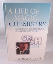 A Life of Magic Chemistry : Autobiographical Reflections of a Nobel Prize Ex-lib