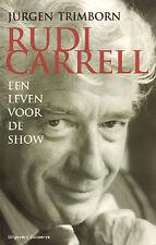 RUDI CARRELL (EEN LEVEN VOOR DE SHOW) - Rudi Carrell