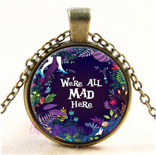 Vintage Alice We're all mad here Cabochon Glass Bronze Pendant Necklace#A28