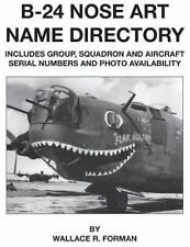B-24 Nose Art Name Directory: By Forman, Wallace