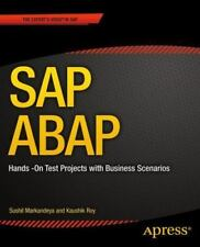 SAP Abap : Hands -On Test Projects with Business Scenarios by Sushil...