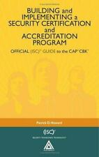 Building and Implementing a Security Certification and Accreditation Program: OF