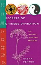 NEW - Secrets of Chinese Divination: The Ancient Systems Revealed