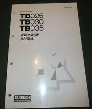 Takeuchi TB025 TB030 TB035 Escavatore Servizio Officina Riparazione Manuale