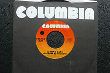 "7"" Johnny Cash - Lonesome To The Bone/ Lady Came From Baltimore - USA Columbia"