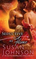 Seductive as Flame by Susan Johnson (2011, Paperback)