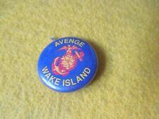 ORIGINAL WWII HOMEFRONT USMC EGA AVENGE WAKE ISLAND     BUTTON