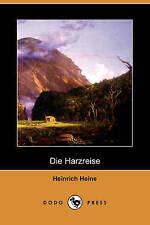 NEW Die Harzreise (Dodo Press) (German Edition) by Heinrich Heine