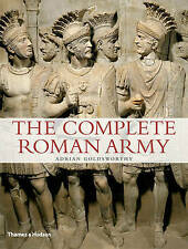 The Complete Roman Army by Adrian Goldsworthy (Paperback, 2011)