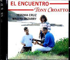 TONY CROATTO Y TONY CROATO - EL ENCUENTRO - CD
