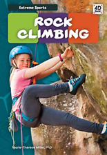 Miller Marie-Therese Phd-Extreme Sports Rock Climbing (US IMPORT) HBOOK NEW