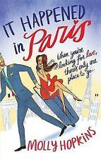 It Happened In Paris: Number 1 in series (Evie Dexter), Hopkins, Molly, New Book