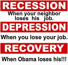 Obama Recovery Political bumper sticker decal Right wing Conservative sticker