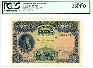 Portugal ... P-117 ... 10 Escudos ... 7.7.1920 ... *CH VF-XF* ... PCGS 35 PPQ