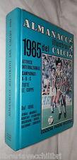 ALMANACCO ILLUSTRATO DEL CALCIO 1985 Panini Sport Collezionismo Calciatori di e