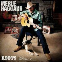 Merle Haggard: Roots Volume 1 [CD]