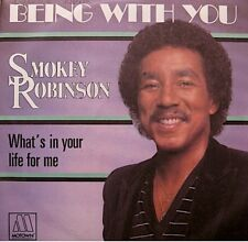 ++SMOKEY ROBINSON being with you/what's in your life for me SP 1981 EX++