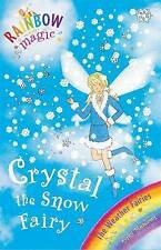 Crystal the Snow Fairy: The Weather Fairies: Book 1 by Daisy Meadows (Paperback…