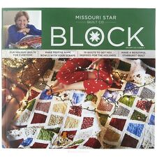 Quilt Magazine ~ BLOCK - HOLIDAY 2016 VOL 3 ISSUE 4 ~ Missouri Star Quilt Co