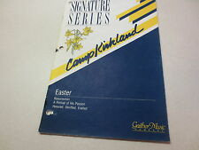 Signature Series Camp Kirkland Easter SATB GG6105 Gaither Music Company songbook