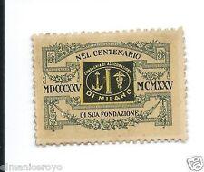 FRANCOBOLLO CHIUDILETTERA COMPAGNIA ASSICURAZIONE MILANO CENTENARIO 1825 1925